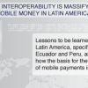 Report.How Interoperability is Expanding Mobile Money in Latin America (English)