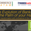 Infography. The evolution of banking at the palm of your hand