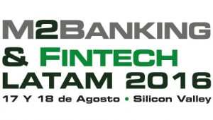 M2banking & Fintech, conferencia sobre banca móvil en Lationamérica